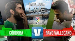 Resultado del Córdoba vs Rayo Vallecano en la Liga BBVA 2015