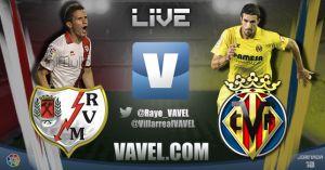Rayo Vallecano vs Villarreal, así lo vivimos