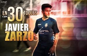En 30 toques con Javier Zarzo