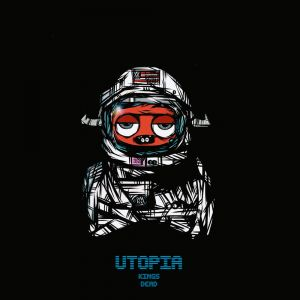 The Kings Dead - Utopia: Album Review