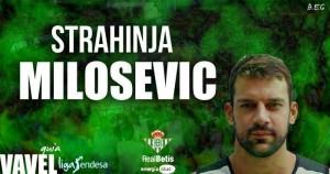 Real Betis Energía Plus: Strahinja Milosevic