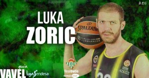 Real Betis Energía Plus: Luka Zoric