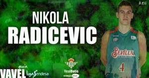 Real Betis Energía Plus: Nikola Radicevic