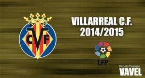 Villarreal 2014/2015: de vuelta a Europa