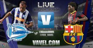 Alavés - Barcelona B en directo online