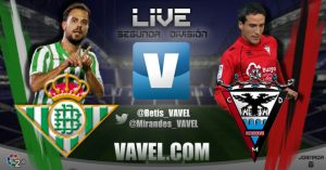 Real Betis - Mirandés en directo online