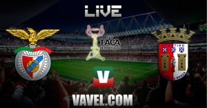 Benfica vs Sporting de Braga, Taça de Portugal en vivo y en directo online