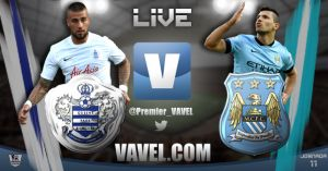 QPR vs Manchester City Live Score today of 2014 EPL