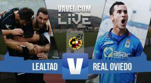 Resultado Lealtad - Real Oviedo en directo (0-1)