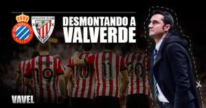 Desmontando a Valverde: Espanyol