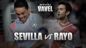 Sevilla - Rayo Valecano: Europa está en mente