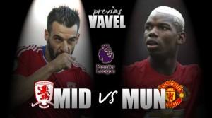 Previa Middlesbrough - Manchester United: seguir con la buena racha