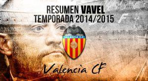 Resumen temporada 2014/15 del Valencia CF: la ilusión selló el regreso europeo