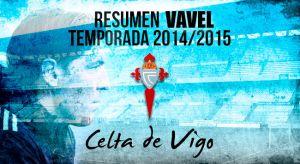 Resumen temporada 2014/2015 del Real Club Celta: Celta 3.0