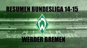 Resumen temporada 2014/2015 del Werder Bremen: Skripnik revitaliza el Weserstadion
