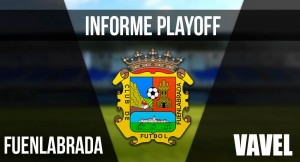 Informe VAVEL playoffs 2017: CF Fuenlabrada