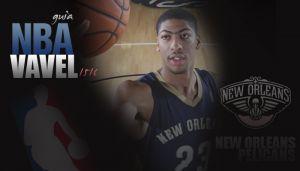 Guía VAVEL NBA 2015/16: New Orleans Pelicans, la ilusión de un equipo en crecimiento
