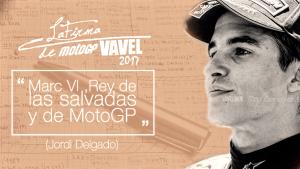 La Firma de MotoGP VAVEL: Marc VI, rey de las salvadas y de MotoGP