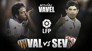 Valencia – Sevilla: ahora o nunca