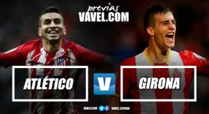 Previa Atlético de Madrid - Girona FC: partido de alta dificultad para empezar con buen pie una segunda vuelta ilusionante