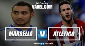 Previa Olympique de Marsella vs Atlético de Madrid: a la conquista de Lyon