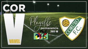 Informe VAVEL Playout 2018: Coruxo, sufrir hasta el final
