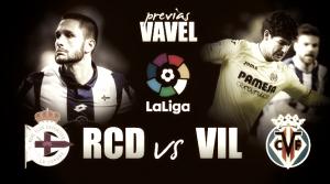 Previa Deportivo - Villarreal CF: Riazor marca el camino