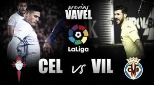 Previa Celta de Vigo - Villarreal: el periscopio apunta a la cuarta plaza
