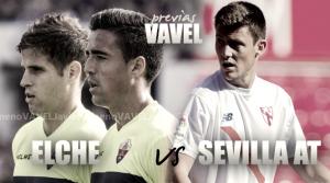 Previa Elche CF - Sevilla Atlético: hacerse fuerte fuera de casa