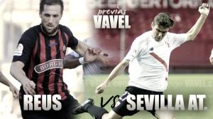 Previa CF Reus – Sevilla Atlético: hora de certificar