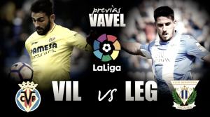 Previa Villarreal - Leganés: intentar puntuar después de tres jornadas