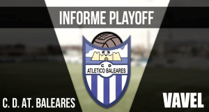 Informe VAVEL playoffs 2017: CD Atlético Baleares