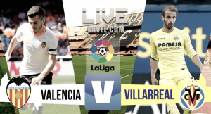 Valencia vs Villarreal en vivo hoy en La Liga 2017 (0-0)