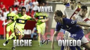Elche CF - Real Oviedo: ganar y esperar