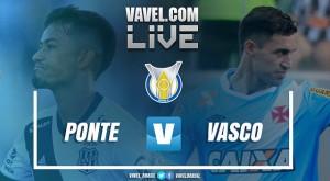 Resultado Ponte Preta x Vasco ao vivo no Campeonato Brasileiro 2017 (0-0)