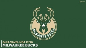 Guia VAVEL NBA 2017/18: Milwaukee Bucks