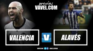 Previa Valencia CF – Deportivo Alavés: la ilusión por bandera