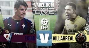 Eibar 1-2 Villarreal: el submarino amarillo se reafirma
