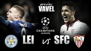 Previa Leicester City - Sevilla FC: Un partido para continuar con el sueño europeo