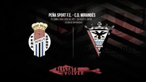 Peña Sport - CD Mirandés: arranca el sueño de la copa