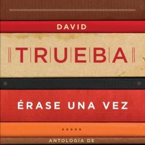 David Trueba publica una antología con sus mejores artículos periodísticos