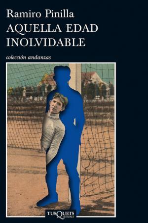 """""""Aquella edad inolvidable"""": una historia de fútbol"""