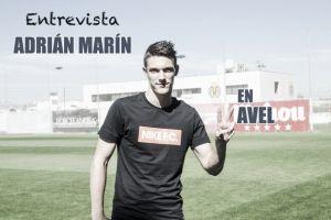 Entrevista. Adrián Marín: ''No soy el típico que se fija en Messi o Cristiano''