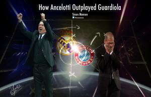 How Ancelotti Outplayed Guardiola