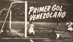 Aniversario del primer gol venezolano
