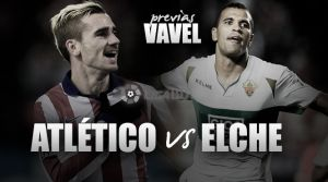 Atletico Madrid v Elche - Atleti look to bounce back from European heartache