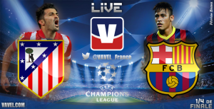 Live Champions League : le match Atlético Madrid vs FC Barcelone en direct