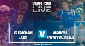 Resumen FC Barcelona Lassa vs Recoletas Atlético Valladolid en Copa del Rey 2018 (34-30)