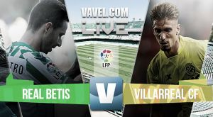 Real Betis vs Villareal Preview: Can Betis upset the apple cart?
