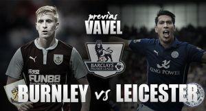 Burnley - Leicester City: la belleza de la desobediencia